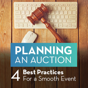 Planning an Auction: 4 Best Practices For a Smooth Event