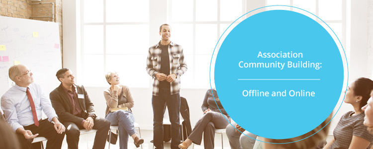 Association Community Building: Offline and Online Engagement