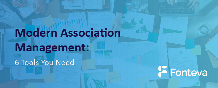 Modern Association Management: 6 Tools You Need